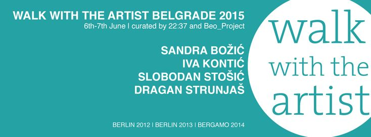 https://walkwiththeartist.wordpress.com/2015/03/25/walk-belgrade-2015-program/