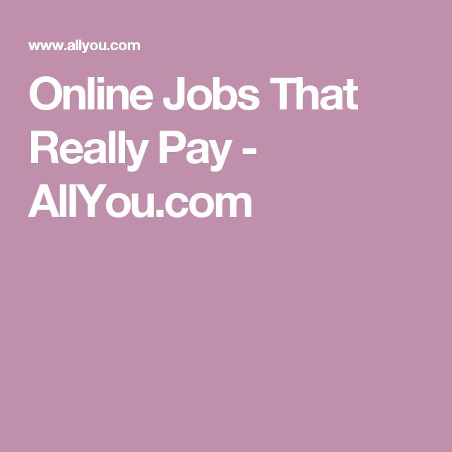 Online Jobs That Really Pay - AllYou.com