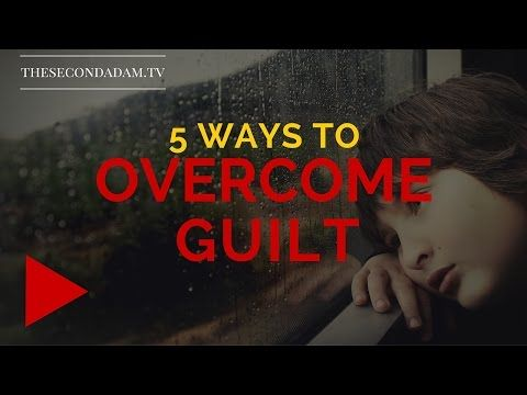 » 5 Ways To Overcome Guilt & Why You May Actually Need It! Online Church with Wayne Sutton
