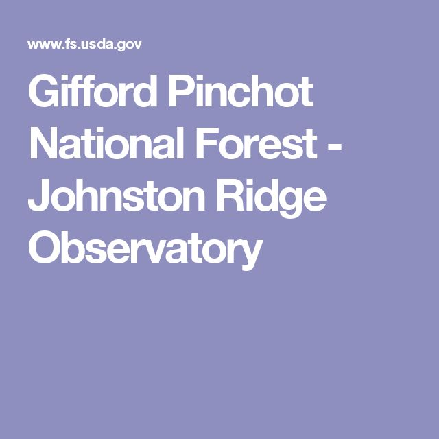 Gifford Pinchot National Forest - Johnston Ridge Observatory