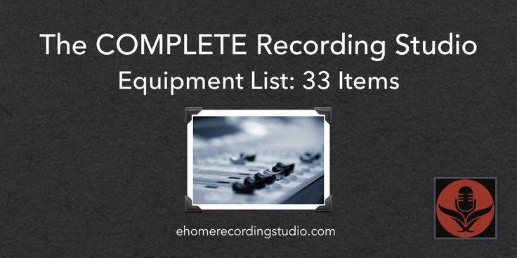 A Complete Recording Studio Equipment List for beginners to use as a reference. Learn all the components of your home studio inside and out.