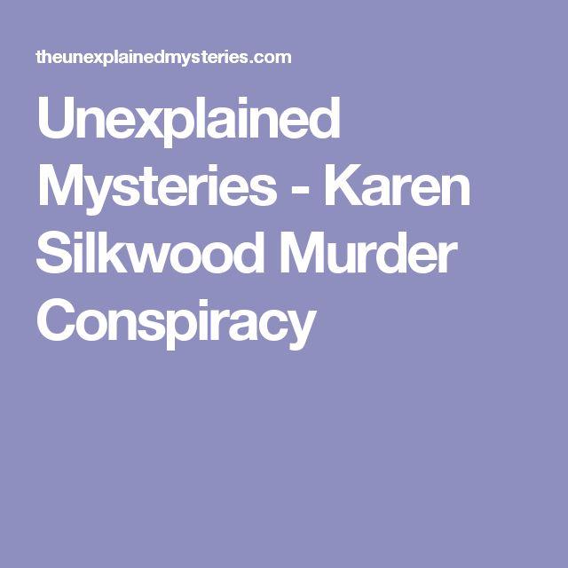 Unexplained Mysteries - Karen Silkwood Murder Conspiracy