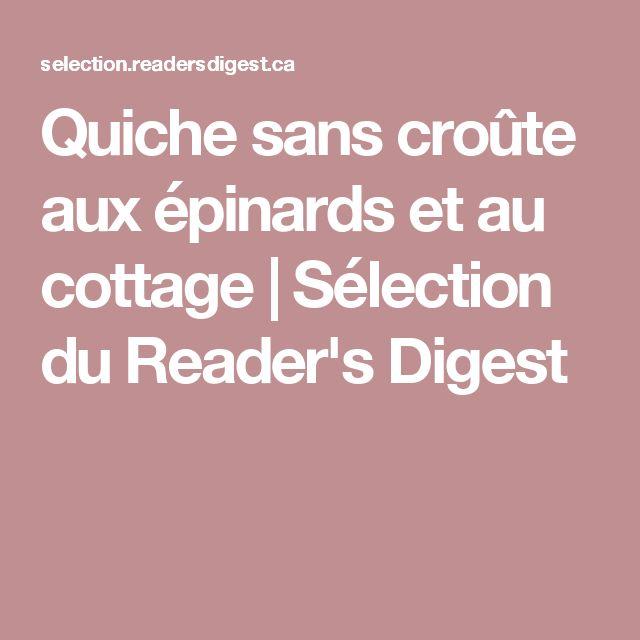 Quiche sans croûte aux épinards et au cottage | Sélection du Reader's Digest
