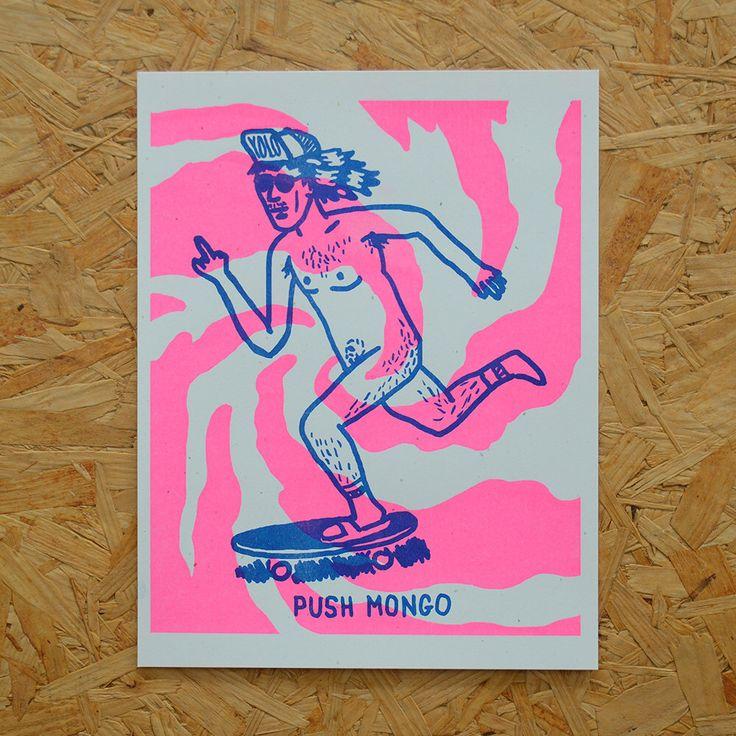 PUSH MONGO Risograph Print by OkayDesignShop on Etsy https://www.etsy.com/listing/221640119/push-mongo-risograph-print