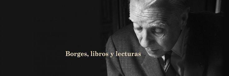 Borges, libros y lecturas - Biblioteca Nacional