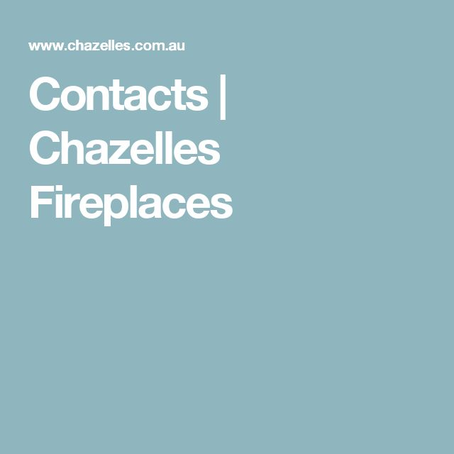 Contacts | Chazelles Fireplaces