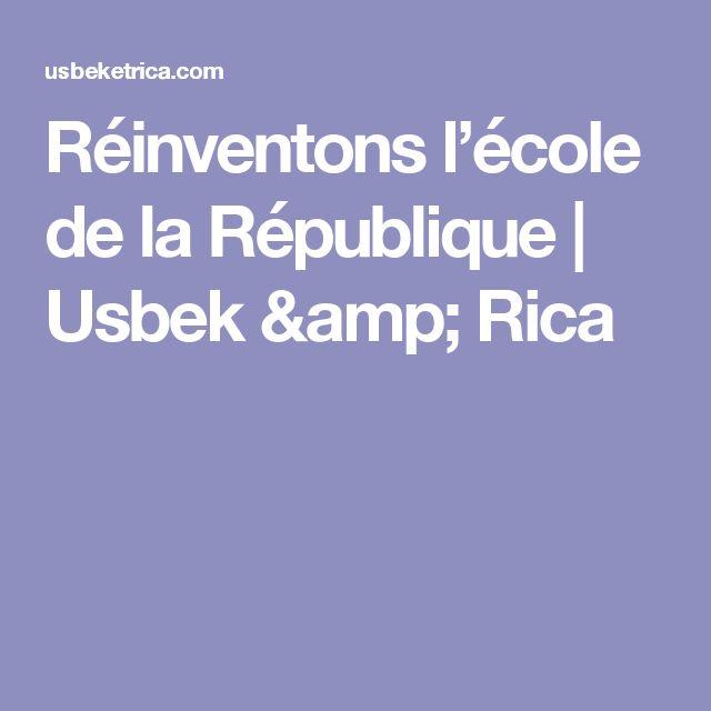 Réinventons l'école de la République | Usbek & Rica