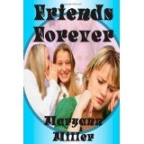 Friends Forever (Paperback)By Maryann Miller