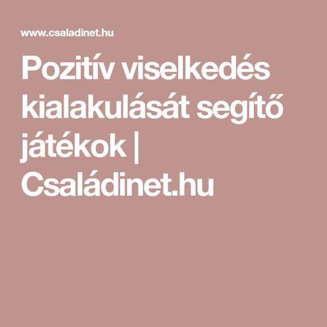 Pozitív viselkedés kialakulását segítő játékok   Családinet.hu