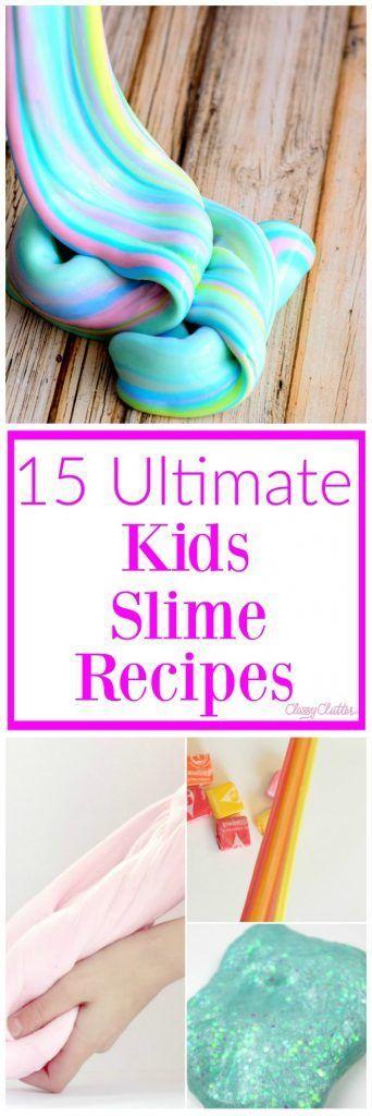 15 Ultimate Kids Slime Recipes | Classy Clutter | Bloglovin'