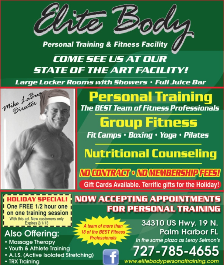 Holiday Special at Elite Body. One free 1/2 hour one one one session. See ad for details. Check out our class calendar too at EliteBodyPersonalTraining.com. Happy Holidays!
