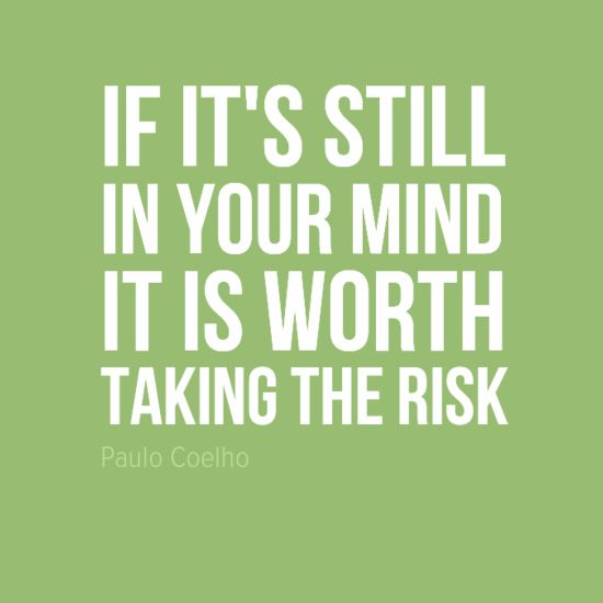 I think I'm going to keep this in mind from now on. I can't be scared forever. I must learn to take risks. #motivation #quote #wellbeing