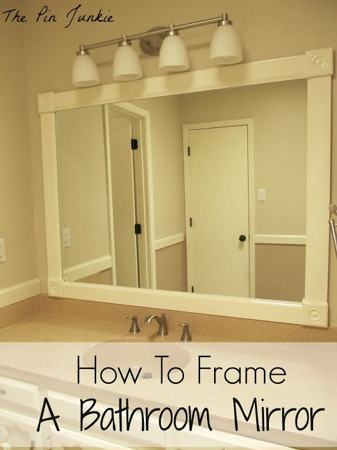 How To Frame A Bathroom Mirror Frame Bathroom Mirrors The Edge And Things To Do