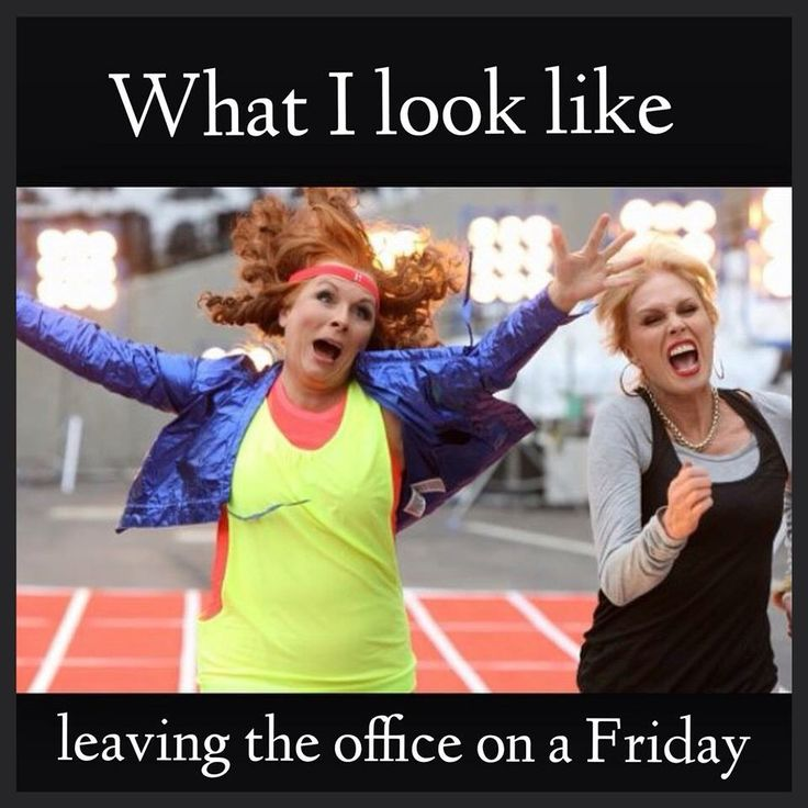 Funny Memes About Work On Friday : Best images about quot it s friday on pinterest