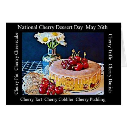 National Cherry Dessert Day MAy 26th Card - holiday card diy personalize design template cyo cards idea