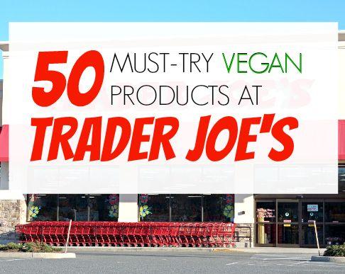 50 Vegan Products at Trader Joe's | The Friendly Fig