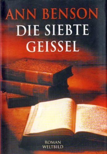 Medienhaus: Ann Benson – Die siebte Geissel (Historischer Roma...