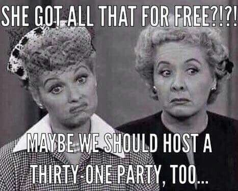 Don't be like Lucy!  Party with me today and you can get it all for FREE! www.mythirtyone.com/christyaddington