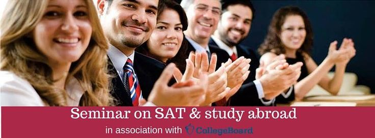 Seminar on SAT & Study Abroad in association with CollegeBoard.