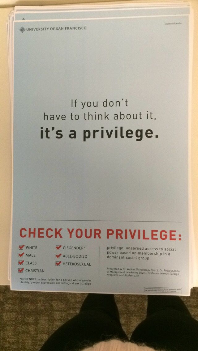 If you don't have to think about it, it's a privilege. Check your privilege. Follow this link to find a short clip and analysis of the power of white privilege: http://www.thesociologicalcinema.com/videos/the-power-of-white-privilege