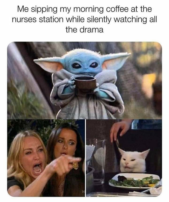 Pin By Carla Chipman On Baby Yoda Nurse Memes Humor Nurse Humor Nursing Memes