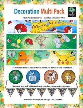Decorate your classroom and bulletin boards with this colorful Pokemon product package. 15 pages of colorful art to enhance any back to school display.Product includes high resolution graphics of the following:1 Editable Pikachu sign - you can type out messages for students on it or print and laminate it to write and erase daily messages.3 different bulletin board border styles that look great on any bulletin board.