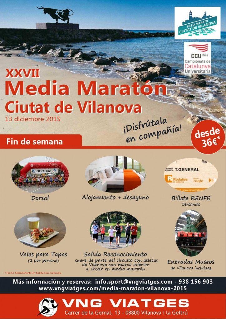 Escapada de fin de semana Media Maratón / Mitja Marató de Vilanova 2015 - Dorsal, alojamiento-desayuno, Renfe Rodalies, tapas, museos y salida running en grupo.