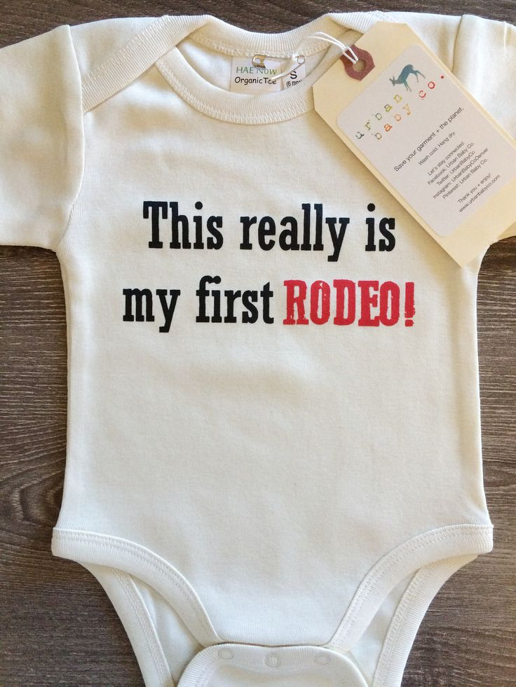 This Really Is My First Rodeo Baby Boy Girl Unisex