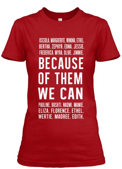 DST Inspired - Because of Them, We Can Signature Tee | BECAUSE OF THEM, WE CAN