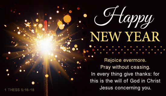 Christian Scripture New Year 2014 | New Year, Happy New Year KJV - Free Christian Ecards, Greeting Cards