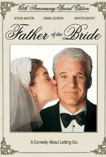 Father of the Bride starring Steve Martin, Diane Keaton, and Kimberly Williams