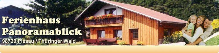 Ferienhaus Panoramablick - Piesau - Thüringen - Startseite
