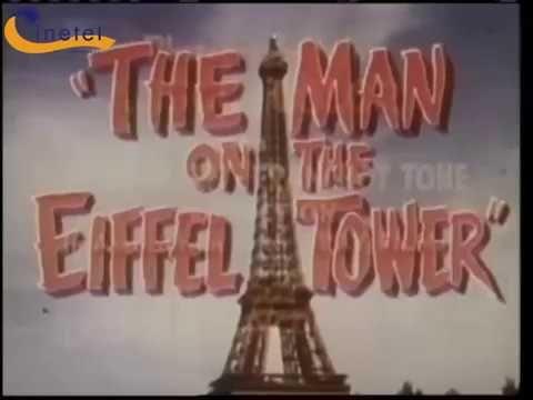 EL HOMBRE DE LA TORRE EIFFEL ( The man on the Eiffel Tower, 1950, Full Movie, Spanish, Cinetel) - YouTube