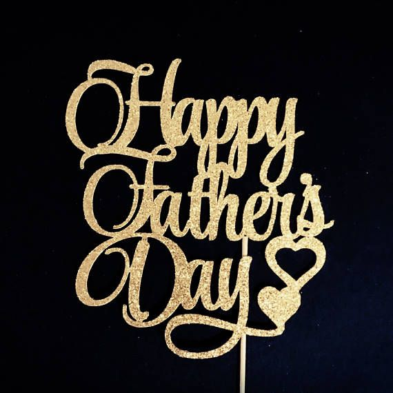 Happy Father's Day Cake Topper Happy Fathers Day Cake