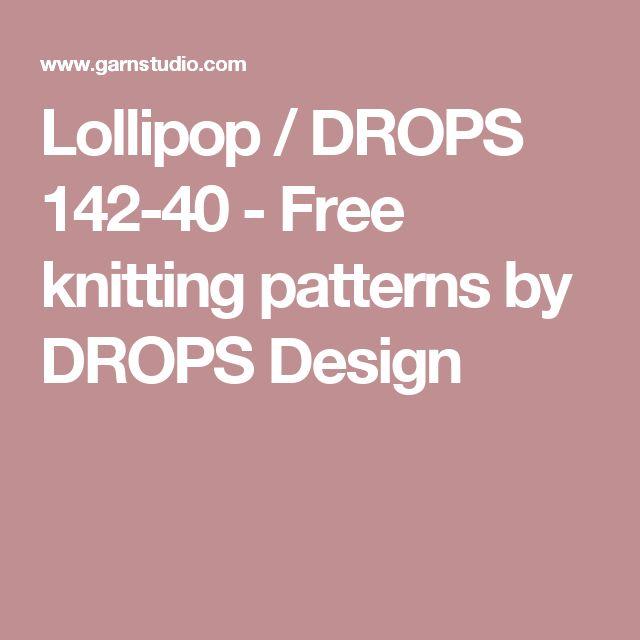 Lollipop / DROPS 142-40 - Free knitting patterns by DROPS Design