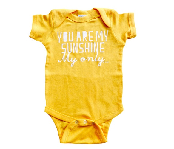 You Are My Sunshine Onesie. So cute!  @Christy Hernandez
