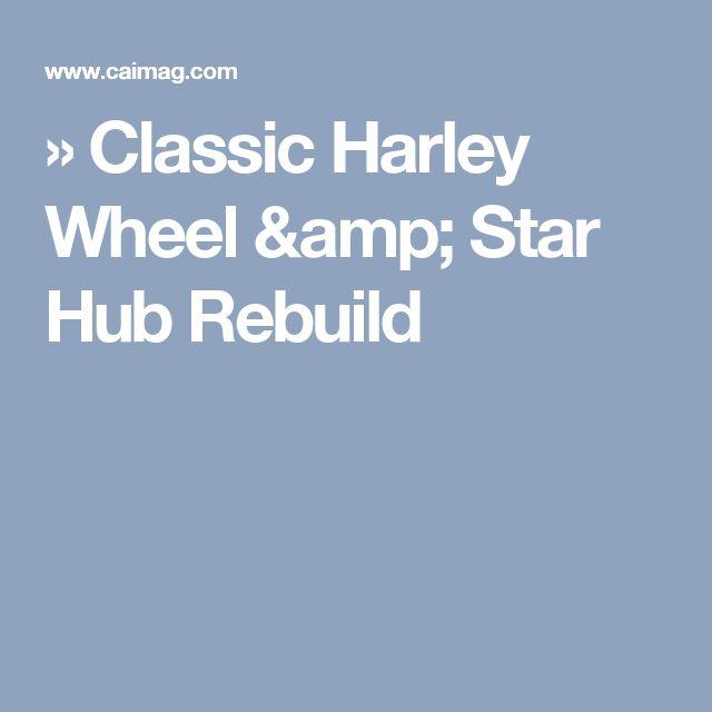 » Classic Harley Wheel & Star Hub Rebuild