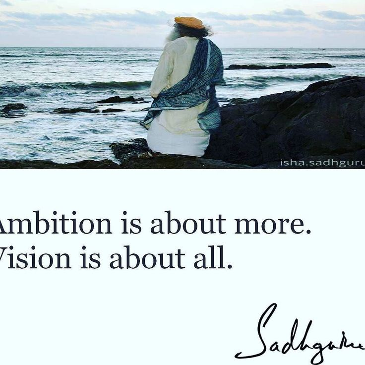 #ambition is about #more. #Vision is about all. #sadhguru #instadaily #quotes #wordofwisdom #quoteoftheday #true #instagood #instaquote #inspirationalquotes #qotd #qotd