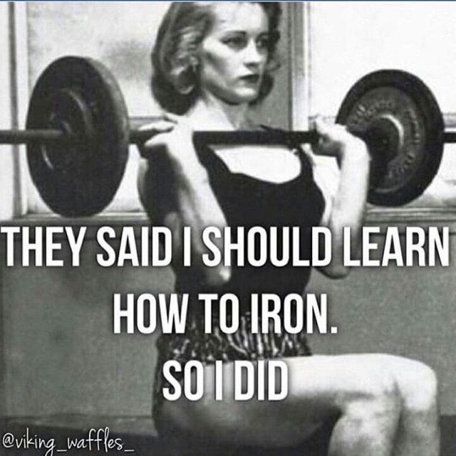 Did you learn to iron yet ?