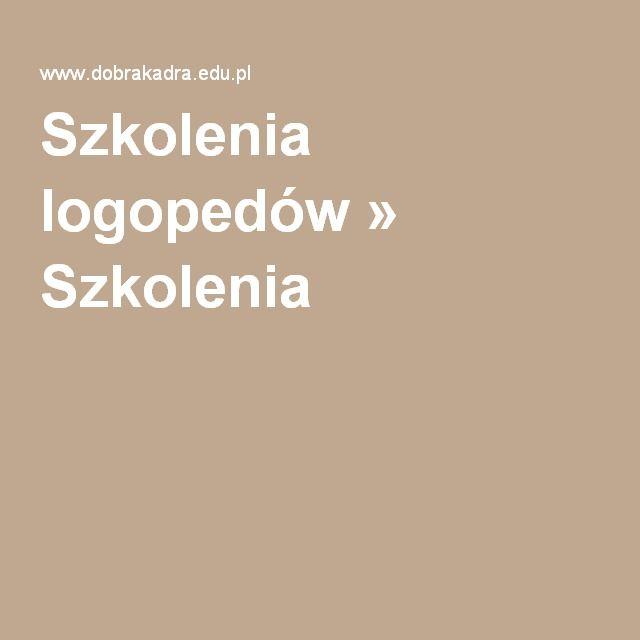 Szkolenia logopedów » dobrakadra.eu / Centrum Kształcenia