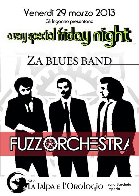 #flyer_29_marzo_stampa,  #ZA BLUES BAND + #FUZZORCHESTRA