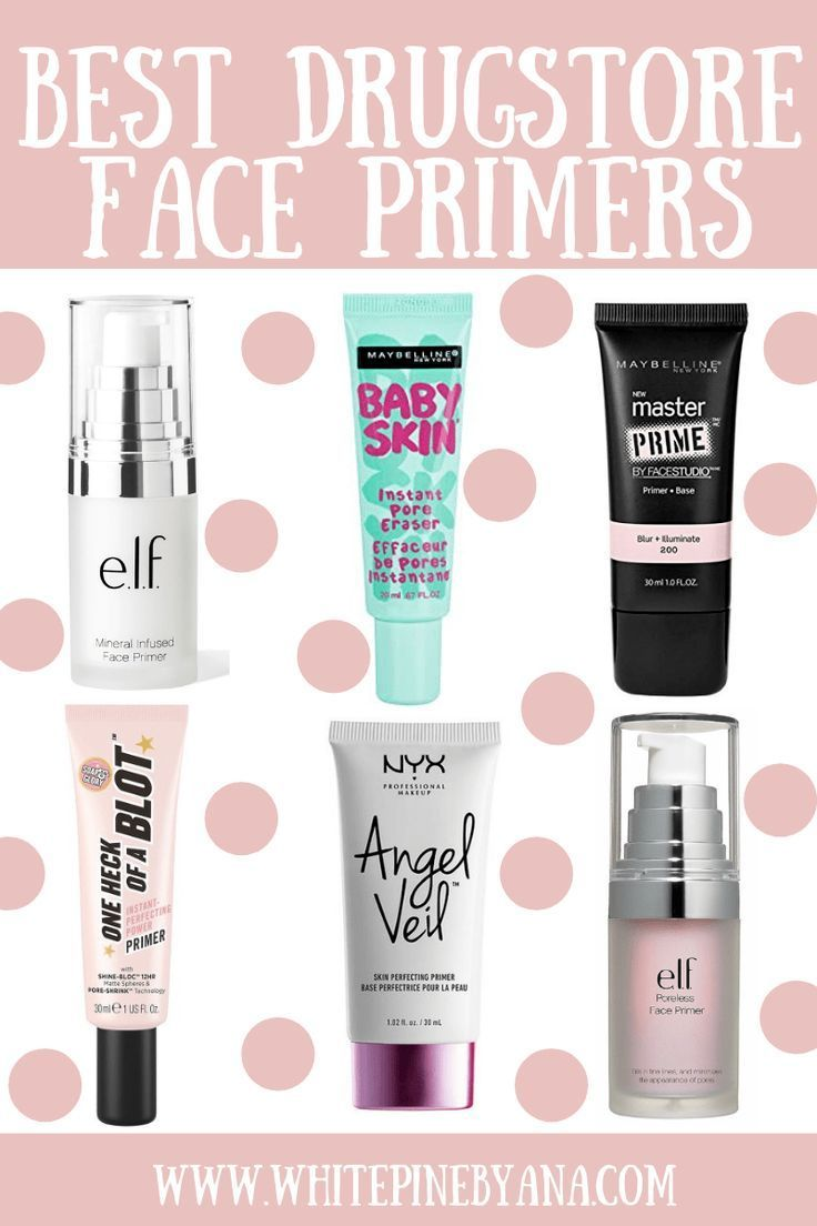6 Best Drugstore Face Primers Looking For The Perfect Primer For