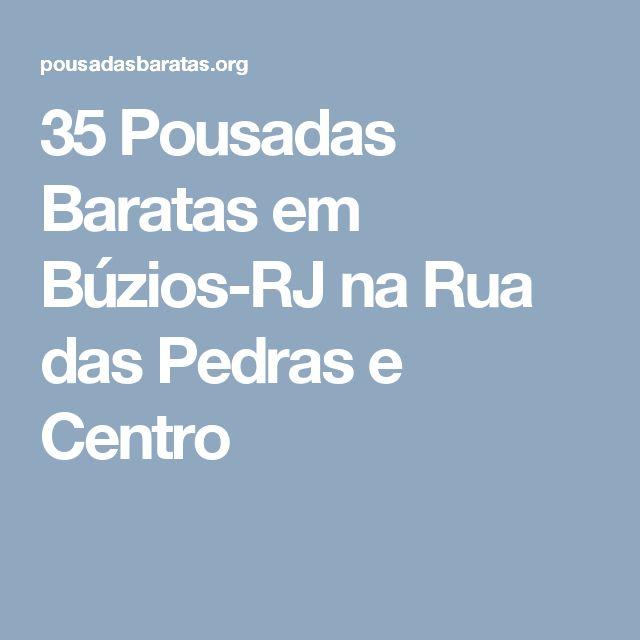 35 Pousadas Baratas em Búzios-RJ na Rua das Pedras e Centro