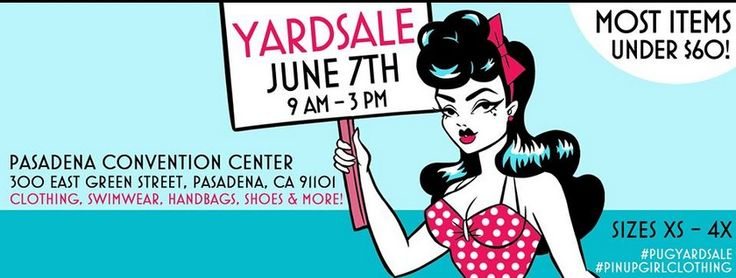 Save this date to save on thousands of PUG goodies at our Summer Yardsale!  Join us, Sunday, June 7th 9am-3pm, at the Ballroom at the Pasadena Convention Center:  Pasadena Convention Center, Ballroom  300 East Green Street Pasadena, California 91101  #pugyardsale #pinupgirlclothing