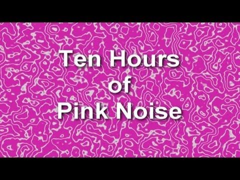 Pink Noise - Ten Hours - Ambient Sound - Blocker - Masker - Burn In - Relaxation -The Best - YouTube
