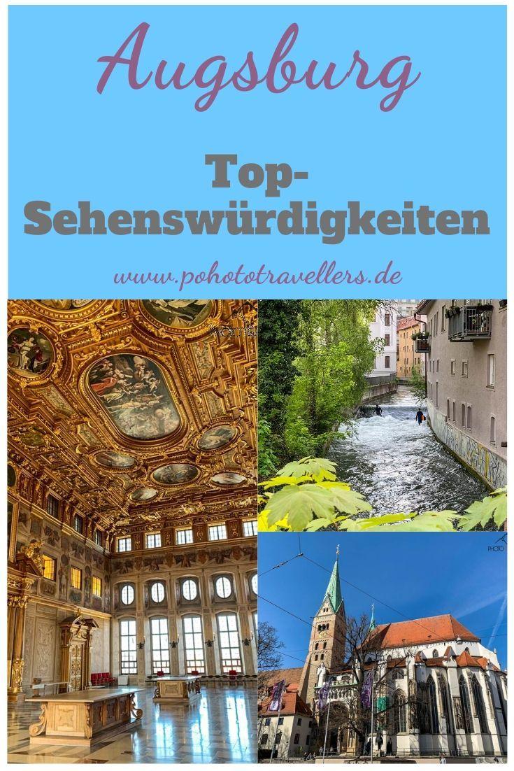 Augsburg Sehenswurdigkeiten Diese 11 Tollen Orte Musst Du Sehen In 2020 Sehenswurdigkeiten Augsburg Reisebilder