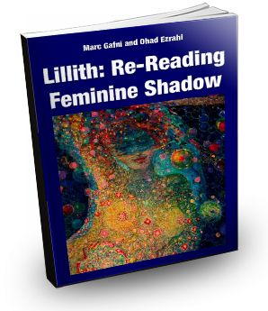 Lillith: Re-reading Feminine Shadow  by Marc Gafni {co-author with Ohad Ezrahi, Hebrew} (Modan, 2004)