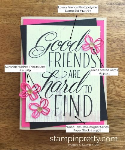 Lovely Friends Stamp Set & Sunshine Wishes Thinlits Dies Love & Friendship Card.  Mary Fish, Stampin' Up! Demonstrator.  1000+ StampinUp & SUO card ideas.  Read more https://stampinpretty.com/2017/07/good-friends-hard-find.html