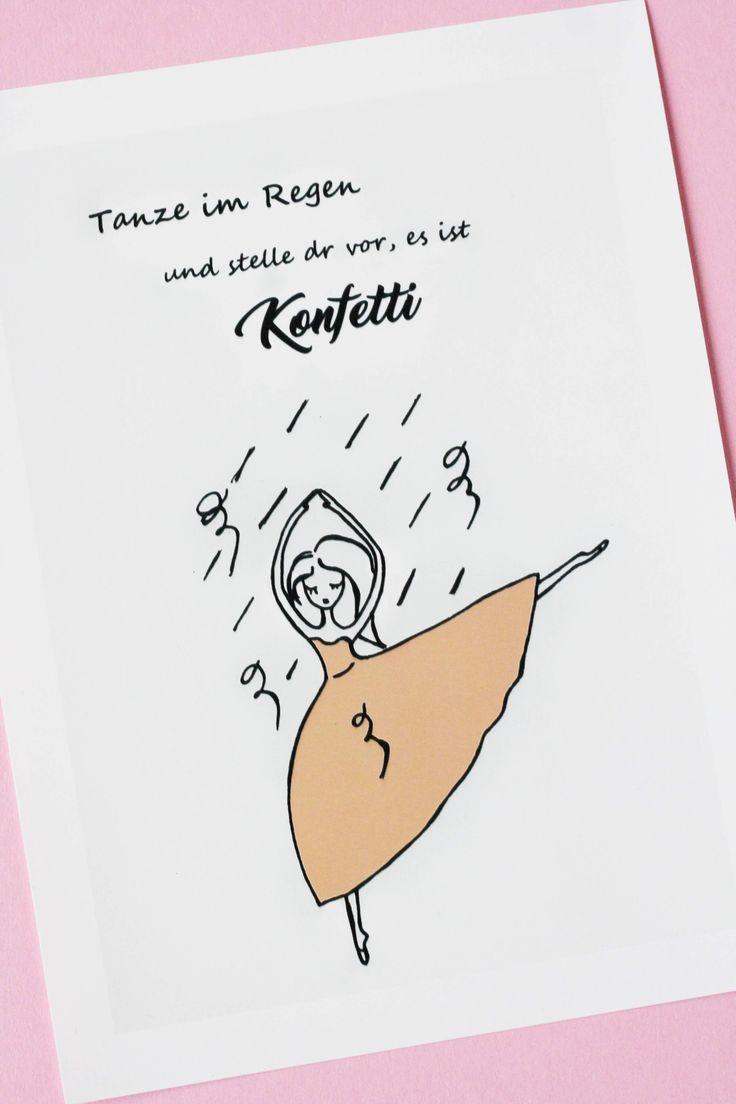 Tanze im Regen und stelle dir vor, es ist Konfetti. Bild mit Motivationsspruch. Some Joys Blog.