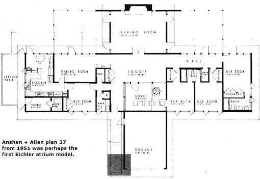 Anshen allen plan 37 perhaps first eichler atrium model Eichler atrium floor plan